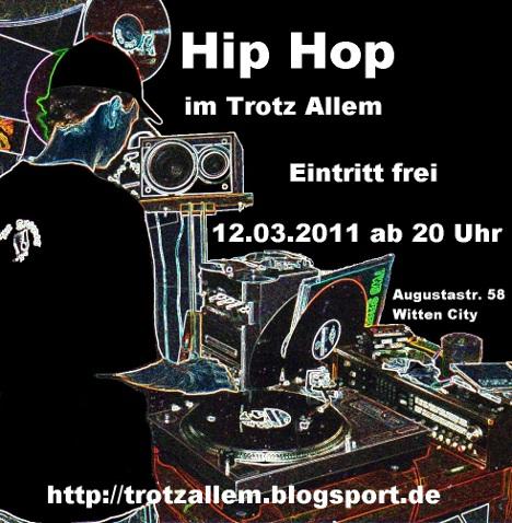 Hip Hop im Trotz Allem; Eintritt frei