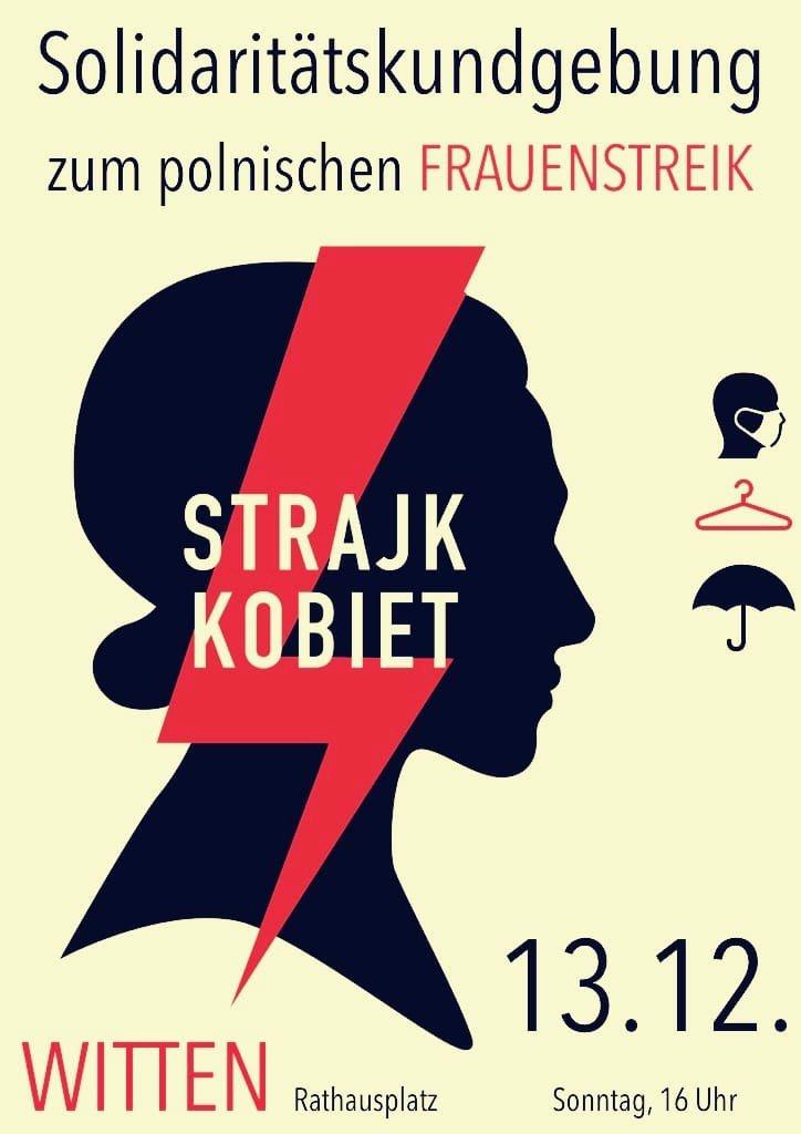 Plakat: Solidaritätskundgebung zum polnischen Frauenstreik – Strajk Kobiet – Witten, Rathausplatz, Sonntag, 13. Dezember 2020, 16:00 Uhr ????️????️☂️
